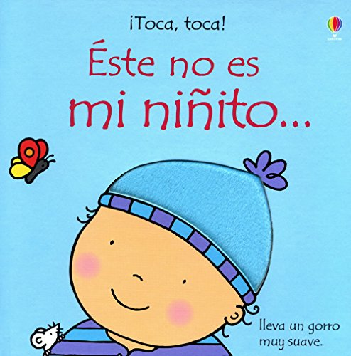 9781409516149: Este No Es Mi Ninito / This Is Not My Baby Boy (¡toca, Toca!)
