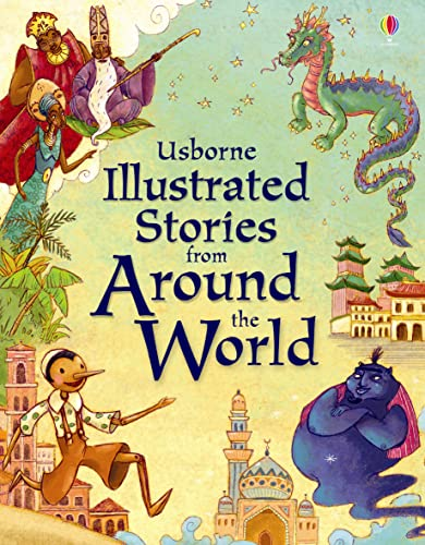9781409516491: Illustrated Stories from Around the World (Illustrated Story Collections)