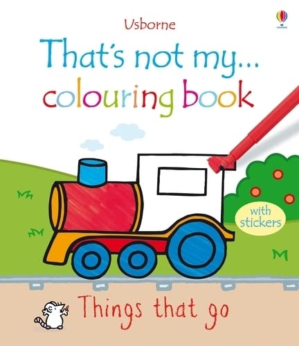 9781409516927: Things That Go (That's Not My...Colouring Book)