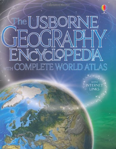 9781409519065: Usborne Geography Encyclopedia with Complete Atlas (Usborne Internet Linked)