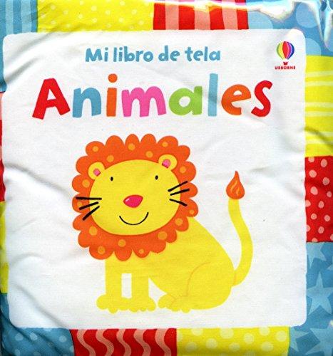 9781409519379: MI PRIMER LIBRO DE ANIMALES (Libros De Tela (usborne))