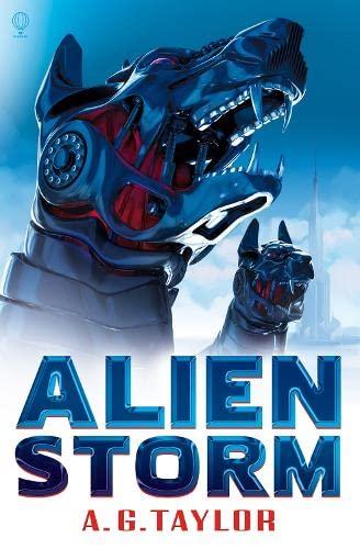 Alien Storm (Superhumans): A. G. Taylor