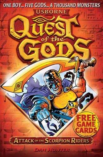 9781409521051: Quest of the Gods Book 1: Attack of the Scorpion Riders