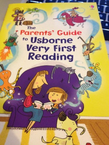 The Parents' Guide to Usborne Very First Reading: Usborne