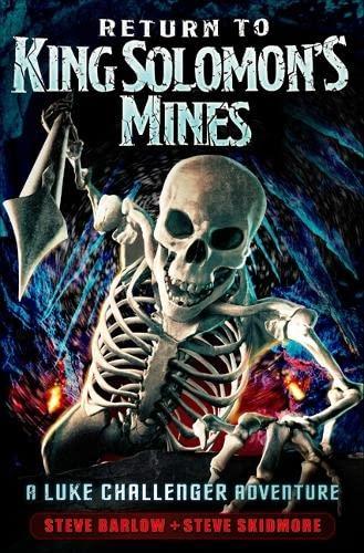 9781409521433: Return to King Solomon's Mines. Steve Barlow and Steve Skidmore