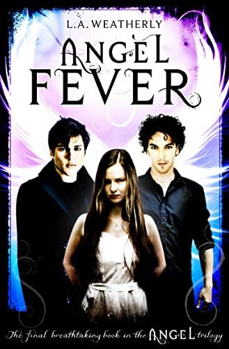 9781409522393: Angel Fever (Angel Trilogy)