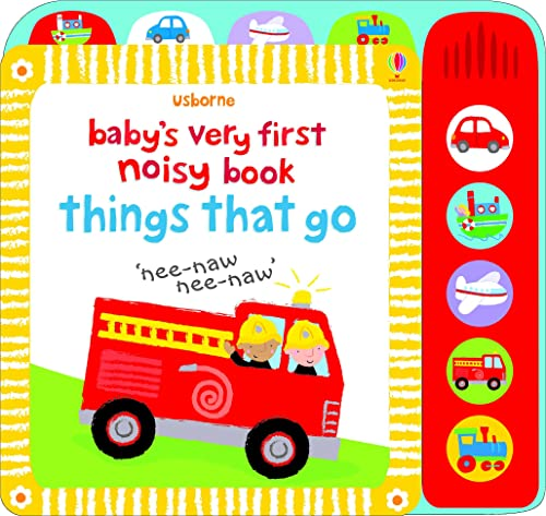 9781409522904: Baby's Very First Noisy Things That Go (Baby's Very First Books)
