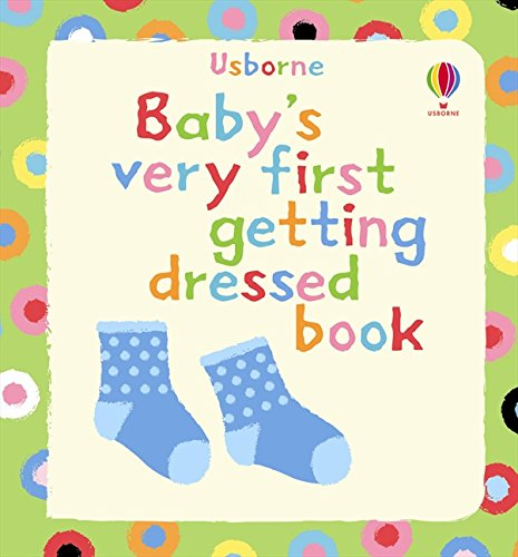 9781409522973: Baby's Very First Touchy-feely: Getting Dressed