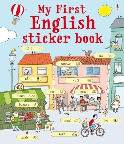 My first english sticker book. Con adesivi.: Sue Meredith