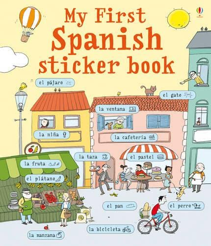 9781409523208: My First Spanish Sticker Book (My First Sticker Book)