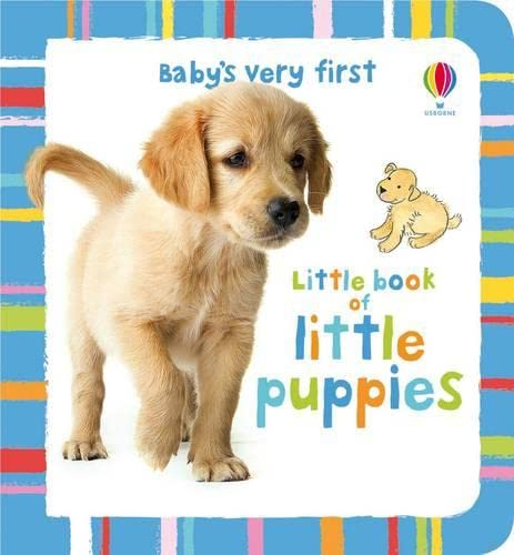 9781409524335: Baby's Very First Little Book of Puppies
