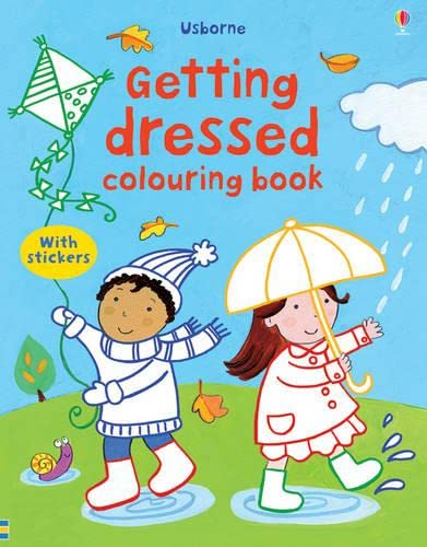 9781409524618: Getting Dressed Colouring Book with Stickers (First Colouring Books with stickers)