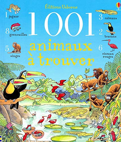 1001 animaux à trouver: Brocklehurst, Ruth; Gower, Teri; Collectif