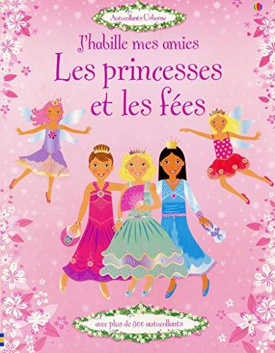 9781409527190: J'habille mes amies - Les princesses et les fées - Autocollants Usborne (French Edition)