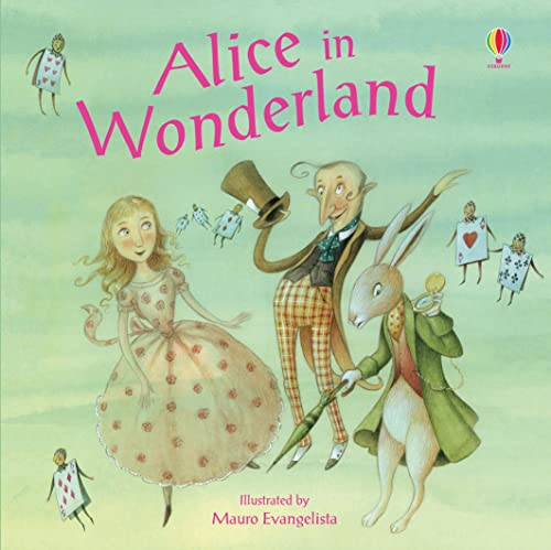 9781409527954: Alice in Wonderland. Illustrated by Mauro Evangelista (Picture Books)
