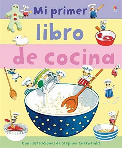 9781409529149: MI PRIMER LIBRO DE COCINA (Spanish Edition)