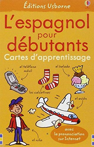 9781409529163: L'Espagnol pour Débutants