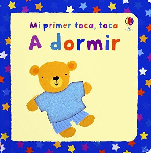 9781409530213: MI PRIMER TOCA TOCA A DORMIR