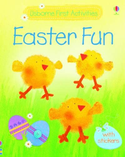 Easter Fun (Usborne First Activities): Watt, Fiona
