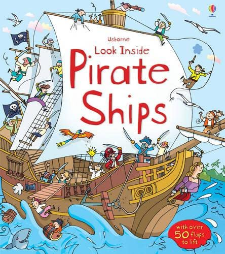 9781409531715: Look Inside Pirate Ship (Look Inside Board Books)
