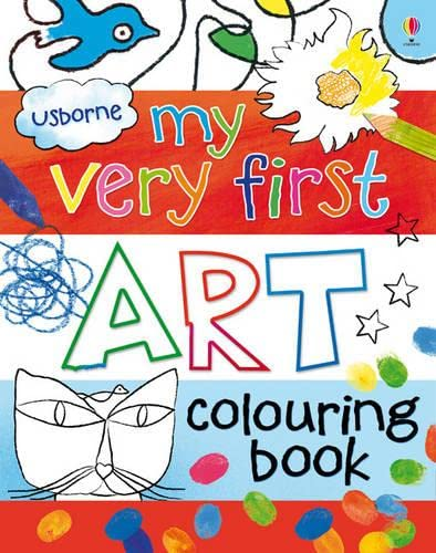 9781409532828: My Very First Art Colouring Book (My Very First Art Books)
