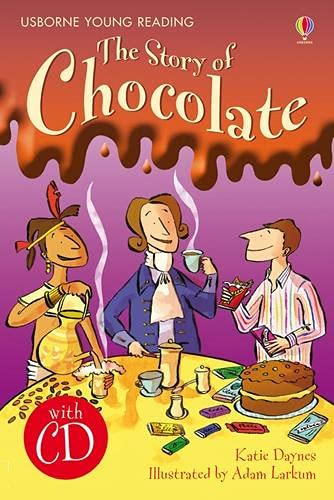 9781409533931: Story of Chocolate (English Learner's Editions 4: Upper Intermediate)