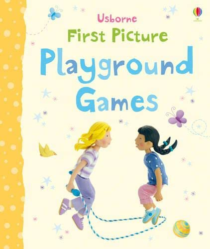 9781409534204: First Picture Playground Games (First Picture Books)