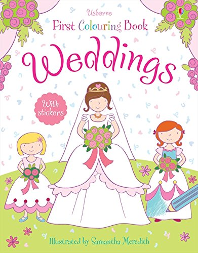 9781409534747: Weddings (Usborne First Colouring Books)