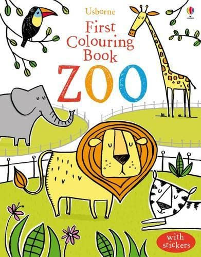 First Colouring Book Zoo (Usborne First Colouring Books): Candice Whatmore (illustrator) Jessica ...