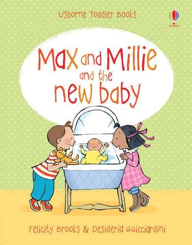 New Baby (Max and Millie): Brooks, Felicity