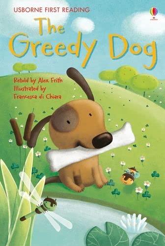 9781409535836: Greedy Dog (Usborne First Reading)