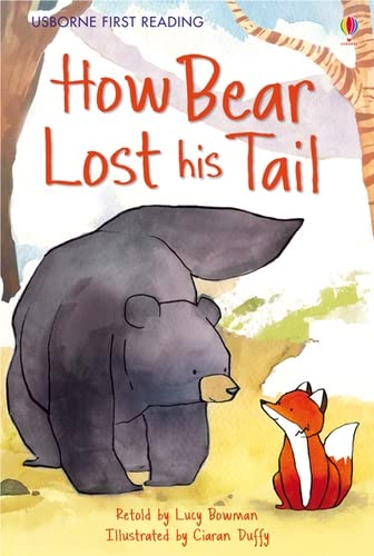 9781409535973: First Reading Level Two: How Bear Lost His Tail (Usborne First Reading) (2.2 First Reading Level Two (Mauve))