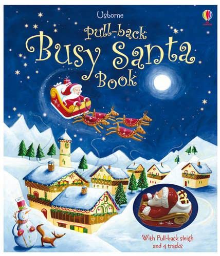 Pull-back Busy Santa (Usborne Pull-back Books) (Pull-Back: Fiona Watt