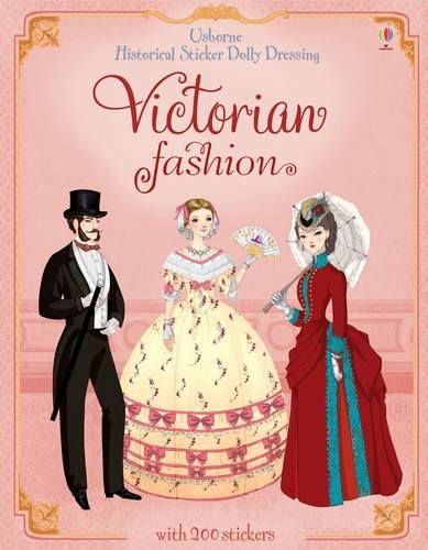 9781409537229: Historical Sticker Dolly Dressing Victorian Fashion (Usborne Historical Sticker Dolly Dressing)