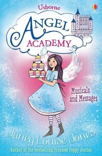 Musicals and Messages (Angel Academy): Jones, Janey Louise