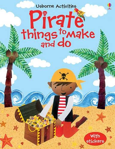 9781409538936: Pirate Things to Make and Do (Usborne Activities)