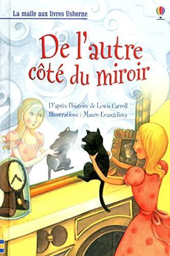 9781409540083: De l'autre côté du miroir