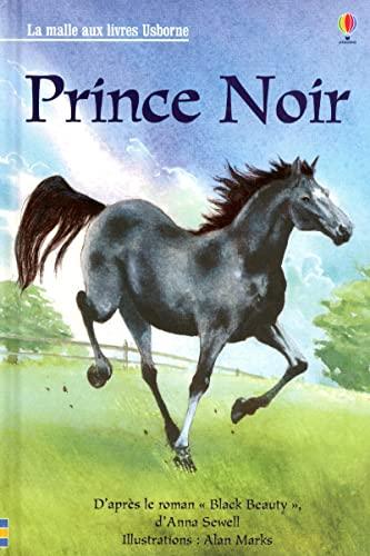 Prince noir (La malle aux livres Usborne): Anna Sewell