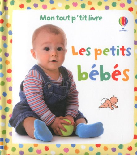 9781409540151: Les petits bébés
