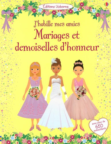 9781409540434: J'HABILLE MES AMIES MARIAGES