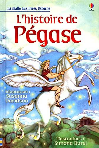 9781409541318: L'histoire de Pégase