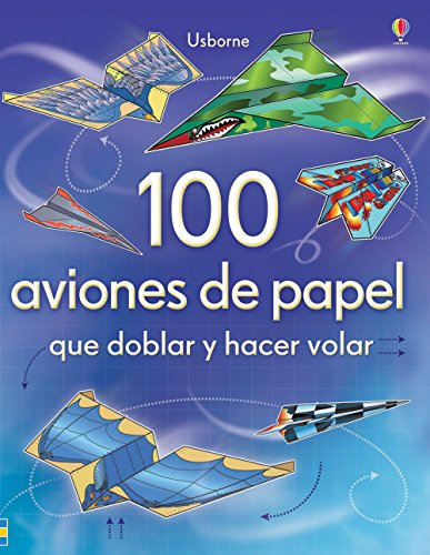 9781409543855: 100 aviones de papel