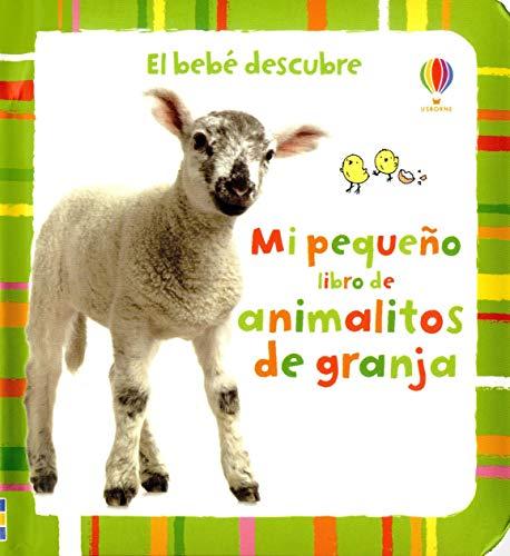 9781409544272: Mi Pequeño Libro De Animalitos De La Granja