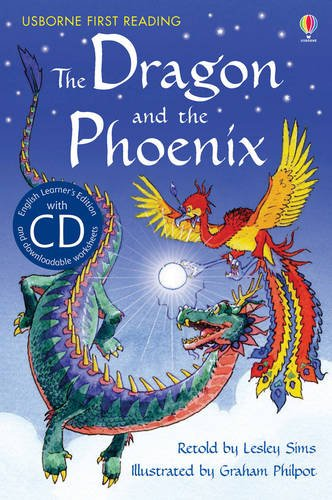9781409545200: The Dragon and the Phoenix: Usborne English (Usborne English Learners' Editions) (First Reading Series 2)