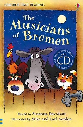 9781409545231: The Musicians of Bremen. Book + CD: Usborne English-Lower Intermediate (Level 3) (Usborne First Reading CD Packs)