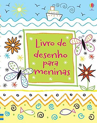 Livro de Desenhos Para Meninas (Em Portuguese do Brasil): Kirsteen Robson