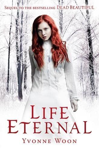 9781409546726: Life Eternal (Dead Beautiful)