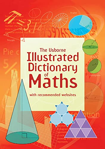 9781409546962: Illustrated Dictionary of Maths (Usborne Illustrated Dictionaries)