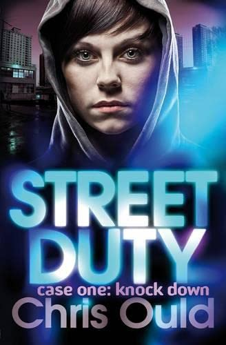 Case One: Knock Down (Street Duty): Ould, Christopher