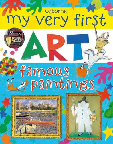9781409549918: My very first art. Famous paintings